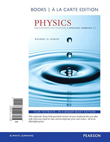 Physics for Scientists and Engineers: A Strategic Approach with Modern Physics, Books a la Carte Edition (4th Edition)