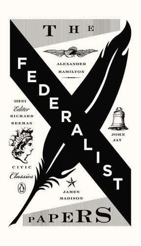 The Federalist Papers (Penguin Civic Classics)