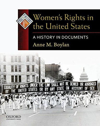 Women's Rights in the United States: A History in Documents (Pages from History)