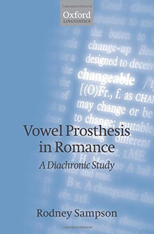 Vowel Prosthesis in Romance (Oxford Linguistics)