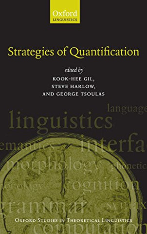 Strategies of Quantification (Oxford Studies in Theoretical Linguistics)