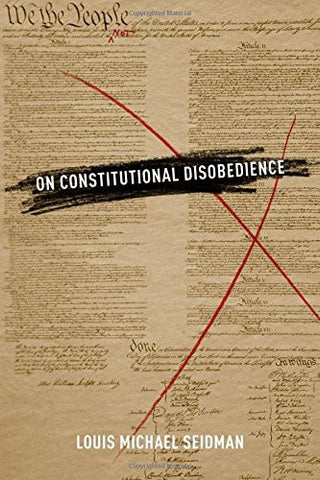 On Constitutional Disobedience (Inalienable Rights)