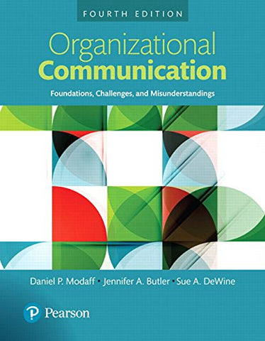 Organizational Communication: Foundations, Challenges, and Misunderstandings, Books a la Carte (4th Edition)