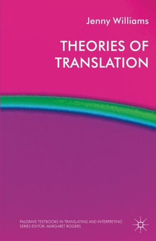 Theories of Translation (Palgrave Studies in Translating and Interpreting)