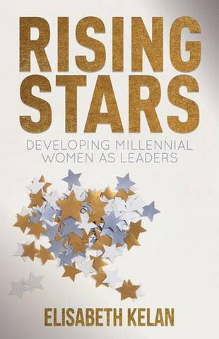 Rising Stars: Developing Millennial Women as Leaders