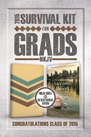 NKJV, 2015 Survival Kit for Grads: NKJV Bible plus Devotional Book, Streams in the Desert for Graduates