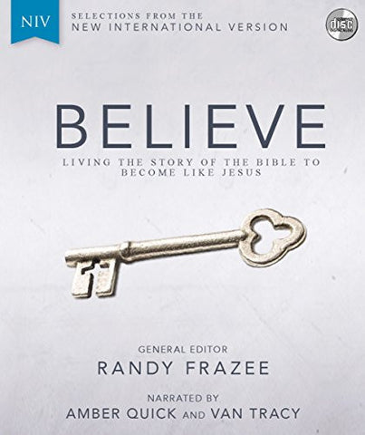 NIV, Believe, Audio CD: Living the Story of the Bible to Become Like Jesus
