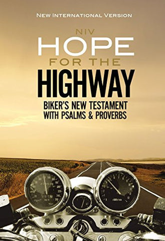NIV, Hope for the Highway, Biker's New Testament with Psalms and Proverbs, Paperback