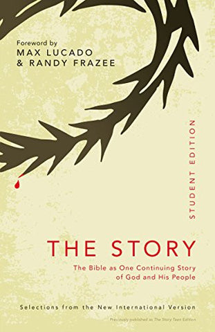 NIV The Story Student Edition, Paperback: The Bible as One Continuing Story of God and His People