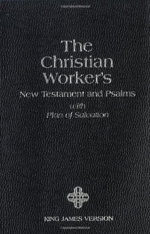 The Christian Worker's New Testament & Psalms: King James Version
