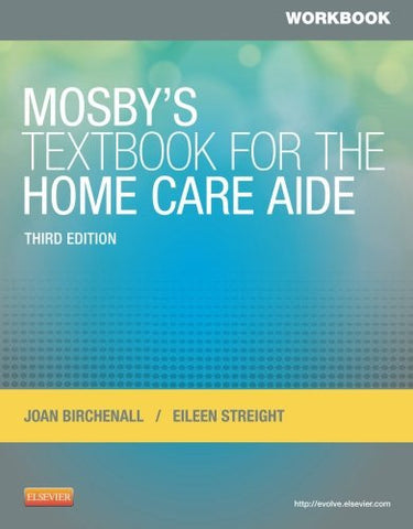 Workbook for Mosby's Textbook for the Home Care Aide, 3e