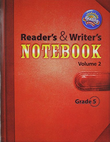 READING 2011 INTERNATIONAL EDITION READERS AND WRITERS NOTEBOOK GRADE 5 VOLUME 2