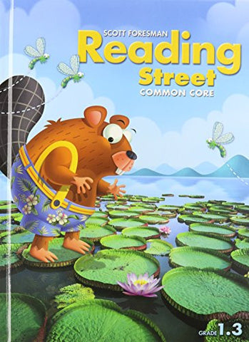 READING 2013 COMMON CORE STUDENT EDITON GRADE 1.3