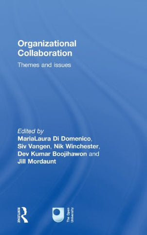 Organizational Collaboration: Themes and Issues