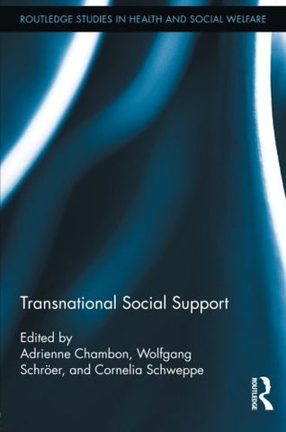 Transnational Social Support (Routledge Studies in Health and Social Welfare)