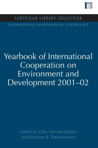 Yearbook of International Cooperation on Environment and Development 2001-02 (International Environmental Governance Set)