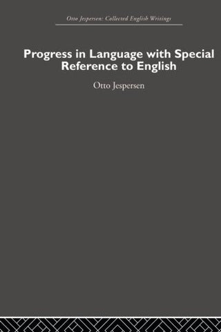 Progress in Language, with special reference to English