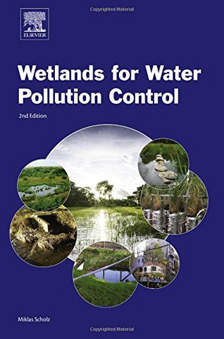 Wetlands for Water Pollution Control, Second Edition
