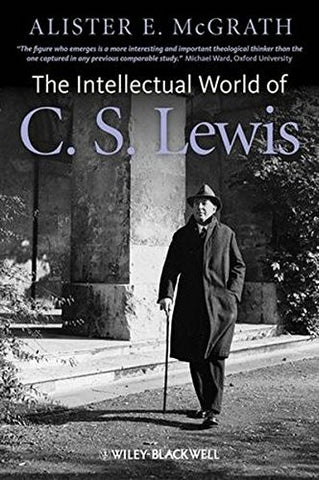 The Intellectual World of C. S. Lewis