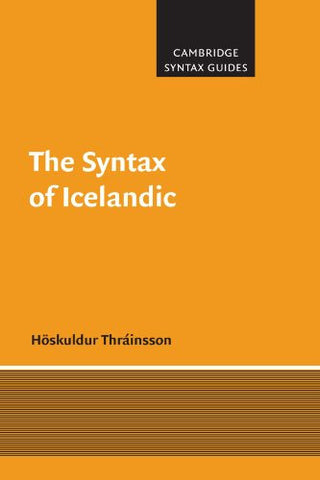 The Syntax of Icelandic (Cambridge Syntax Guides)