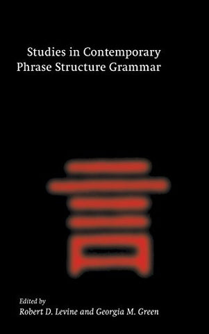 Studies in Contemporary Phrase Structure Grammar