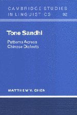 Tone Sandhi: Patterns across Chinese Dialects (Cambridge Studies in Linguistics)