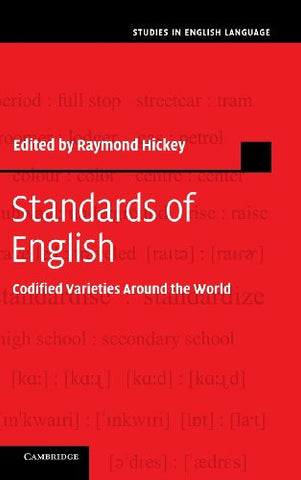 Standards of English: Codified Varieties around the World (Studies in English Language)