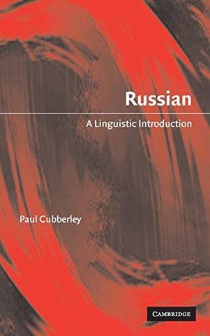 Russian: A Linguistic Introduction (Linguistic Introductions)
