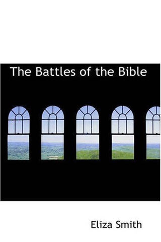 The Battles of the Bible