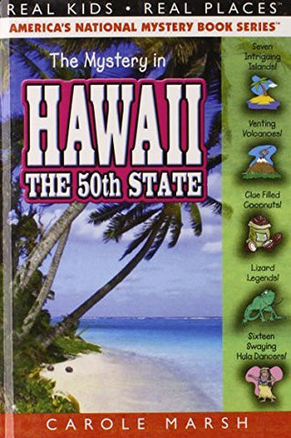 The Mystery in Hawaii: The 50th State (Real Kids! Real Places!) (Real Kids! Real Places! (Hardcover))
