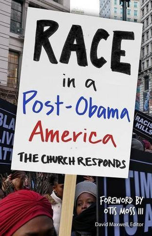 Race in a Post-Obama America: The Church Responds