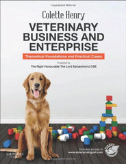 Veterinary Business and Enterprise: Theoretical Foundations and Practical Cases, 1e