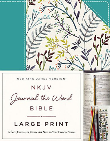 NKJV, Journal the Word Bible, Large Print, Hardcover, Blue Floral Cloth, Red Letter Edition: Reflect, Journal, or Create Art Next to Your Favorite Verses