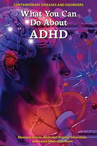 What You Can Do about ADHD (Contemporary Diseases and Disorders)