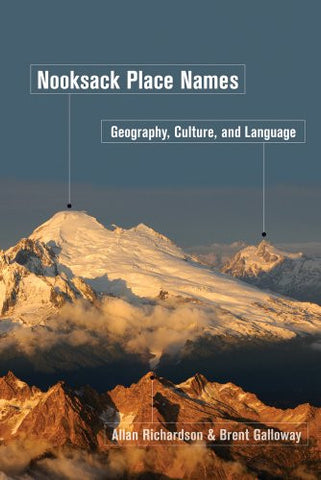 Nooksack Place Names: Geography, Culture, and Language