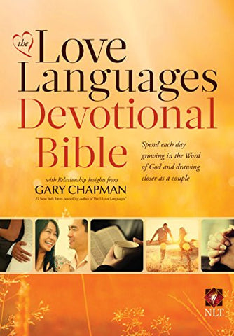 The Love Languages Devotional Bible, Hardcover Edition