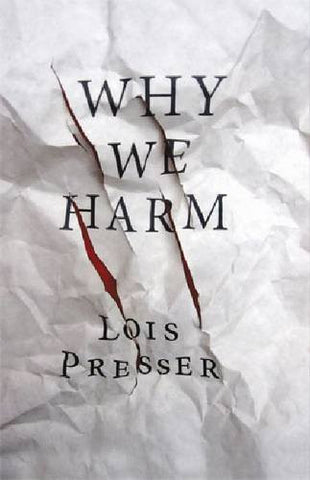 Why We Harm (Critical Issues in Crime and Society)