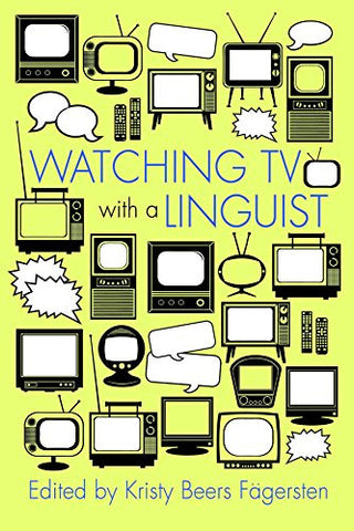 Watching TV with a Linguist (Television and Popular Culture)