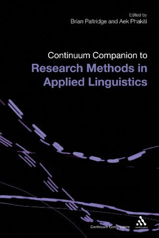 The Continuum Companion to Research Methods in Applied Linguistics (Continuum Companions)