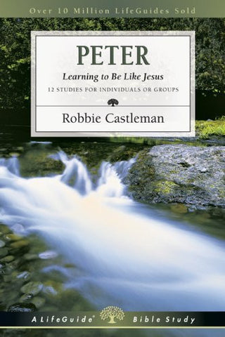 Peter: Learning to Be Like Jesus (Lifeguide Bible Studies)