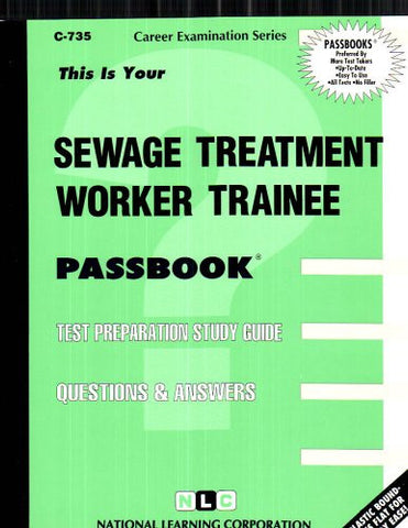 Sewage Treatment Worker Trainee(Passbooks) (Career Examination Passbooks)