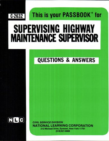 Supervising Highway Maintenance Supervisor(Passbooks)