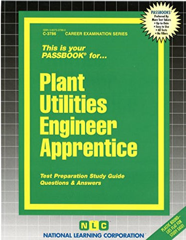 Plant Utilities Engineer Apprentice(Passbooks) (Career Examination Series)
