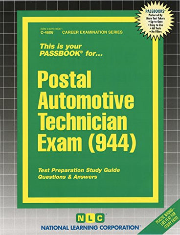 Postal Automotive Technician Exam (944) (Passbooks) (Career Series (Natl Learning Corp))