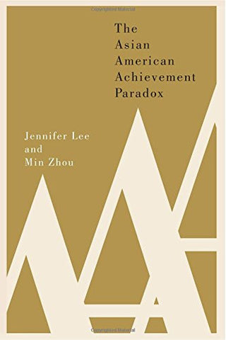 The Asian American Achievement Paradox