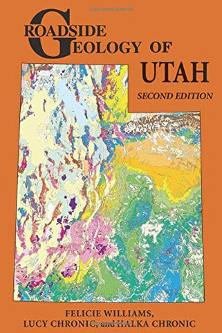 Roadside Geology of Utah (Roadside Geology Series)