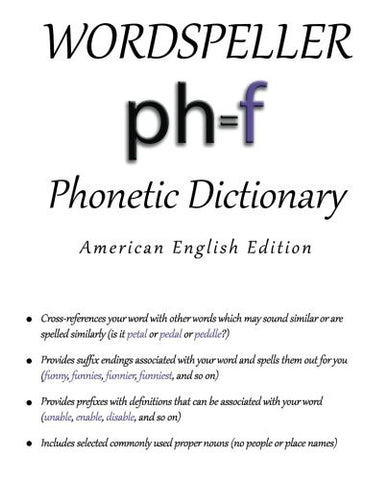 Wordspeller Phonetic Dictionary: American English Edition