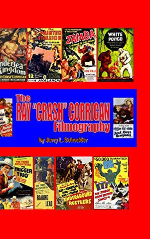 The Ray Crash Corrigan Filmography