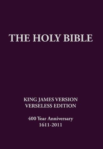 The Holy Bible, King James Version, Verseless Edition