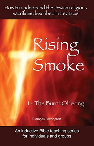 Rising Smoke: 1 - The Burnt Offering (Rising Smoke Series)